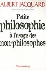Suivre ces auteurs Albert Jacquard + Suivre Huguette Planès + Suivre Petite philosophie à l'usage des non - philosophes d'Albert Jacquard